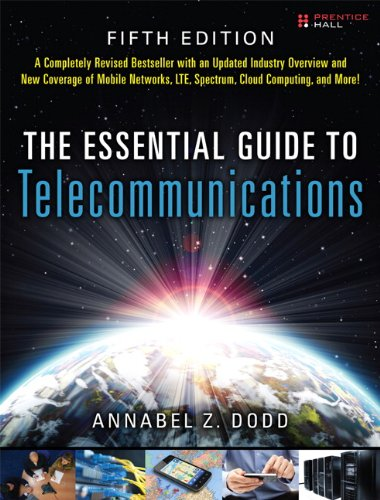 The Essential Guide to Telecommunications 9780137058914