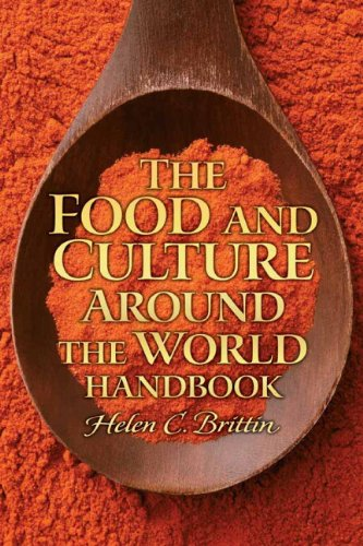 The Food and Culture Around the World Handbook 9780135074817