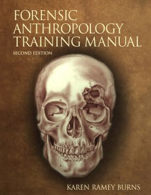 The Forensic Anthropology Training Manual 9780130492937