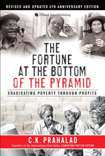 The Fortune at the Bottom of the Pyramid: Eradicating Poverty Through Profits [With CD (Audio)] 9780137009275