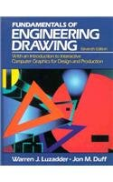 The Fundamentals of Engineering Drawing: With an Introduction to Interactive Computer Graphics for Design and Production 9780133350500
