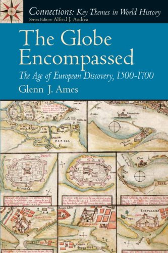 The Globe Encompassed: The Age of European Discovery, 1500-1700 9780131933880