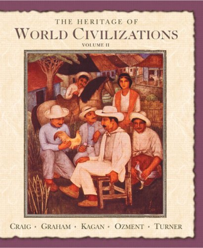 The Heritage of World Civilizations: Volume Two Since 1500 [With CDROM] 9780131926226