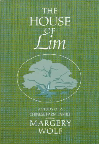 The House of Lim: A Study of a Chinese Family 9780133949735
