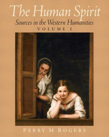 The Human Spirit, Volume I 9780130558916