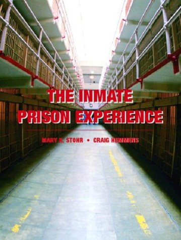 The Inmate Prison Experience 9780131123458