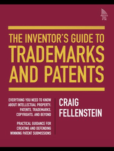 The Inventor's Guide to Trademarks and Patents 9780131869127