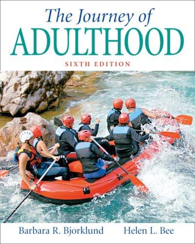 The Journey of Adulthood - Bjorklund, Barbara R. / Bee, Helen L.