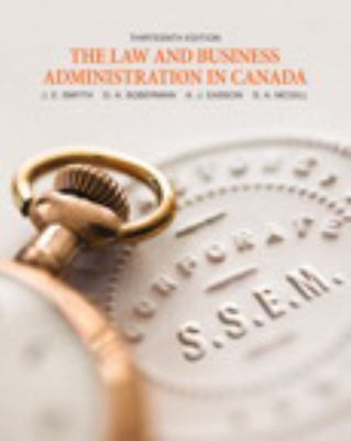 The Law and Business Administration in Canada [Hardcover] by J.E. Smyth 9780132604796