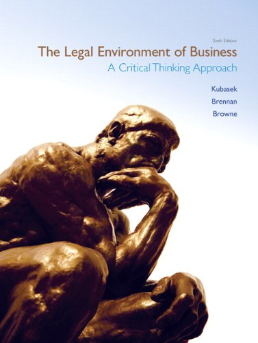 The Legal Environment of Business: A Critical Thinking Approach 9780132664844