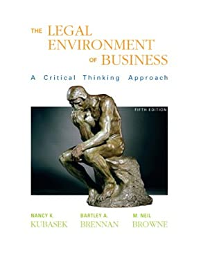 The Legal Environment of Business: A Critical Thinking Approach 9780136059172