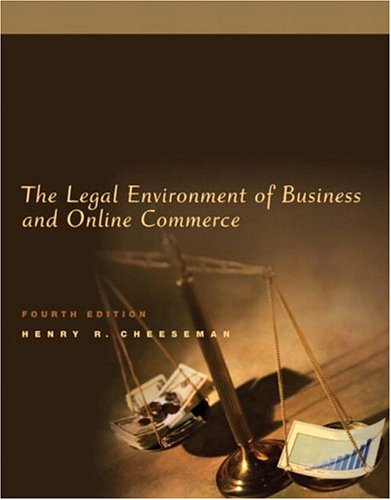 The Legal Environment of Business and Online Commerce 9780131465336