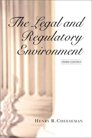 The Legal and Regulatory Environment 9780130330260