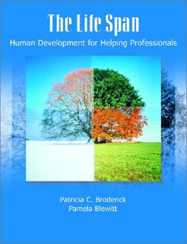The Life Span: Human Development for Helping Professionals 9780130144256