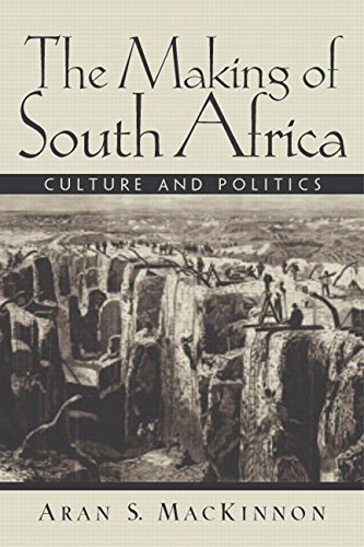 The Making of South Africa: Culture and Politics 9780130406811