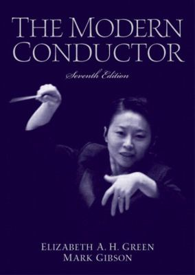 The Modern Conductor 9780131826564