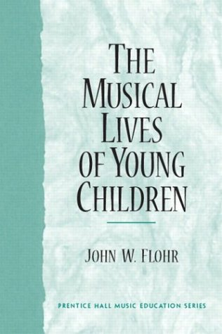 The Musical Lives of Young Children 9780130486943