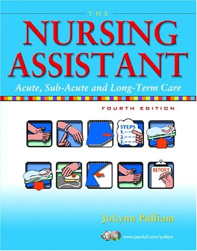 The Nursing Assistant: Acute, Sub-Acute, and Long-Term Care 9780131196353
