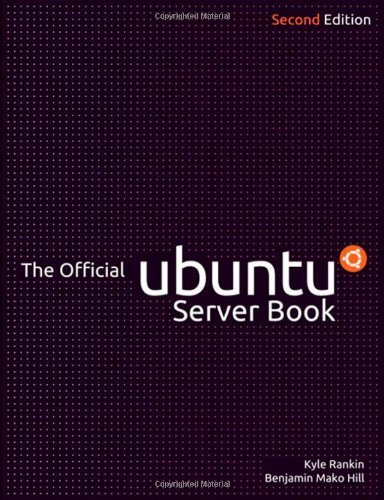 The Official Ubuntu Server Book [With 2 CDROMs] 9780137081332