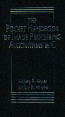 The Pocket Handbook of Image Processing Algorithms in C 9780136422402