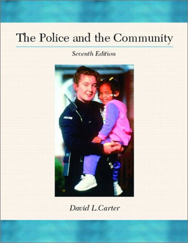 The Police and the Community 9780130410634