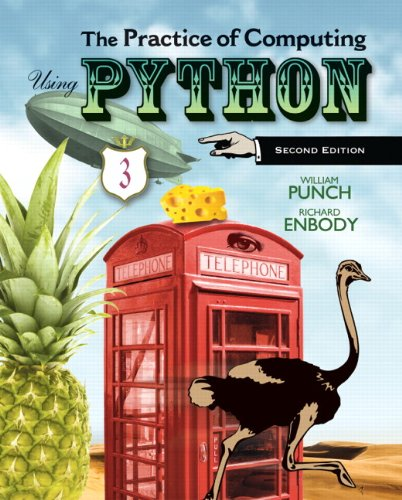 The Practice of Computing Using Python 9780132805575