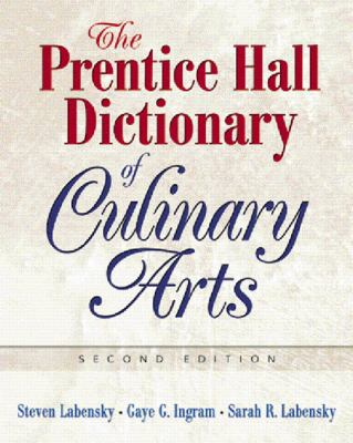 The Prentice Hall Dictionary of Culinary Arts 9780131716728