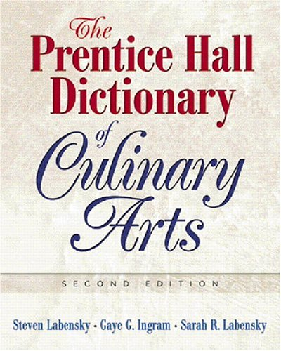 The Prentice Hall Dictionary of Culinary Arts 9780131716735