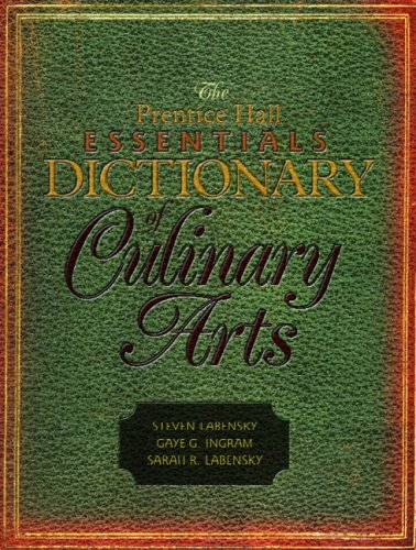 The Prentice Hall Essentials Dictionary of Culinary Arts 9780131704633