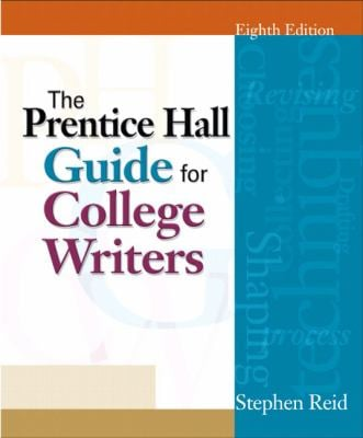 The Prentice Hall Guide for College Writers 9780136016984