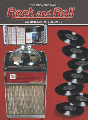 The Prentice Hall Rock and Roll Compilation: Volume 1 9780131897847
