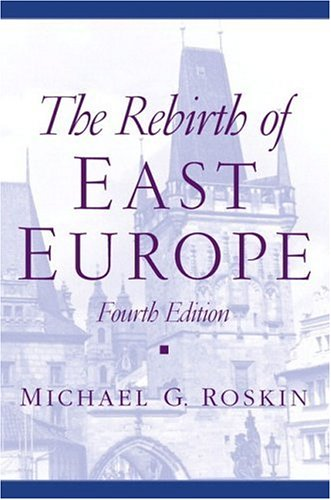 The Rebirth of East Europe 9780130341204