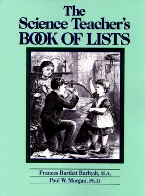 The Science Teacher's Book of Lists 9780137933815