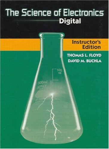 The Science of Electronics: Digital 9780130875495