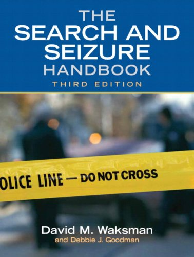 The Search and Seizure Handbook 9780135038451