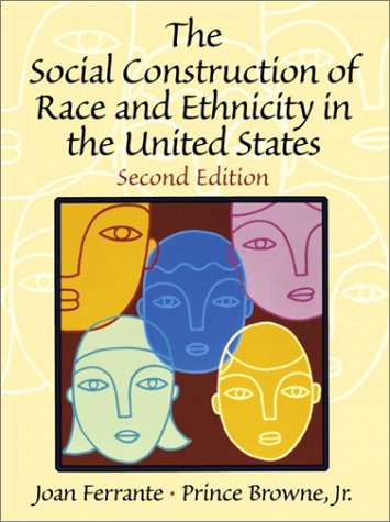 The Social Construction of Race and Ethnicity in the United States 9780130283238