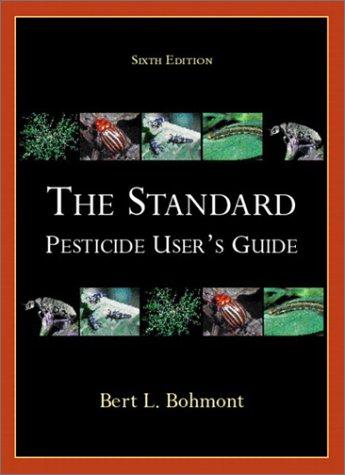 The Standard Pesticide User's Guide 9780130431684