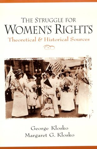 The Struggle for Women's Rights: Theoretical and Historical Sources 9780136765523