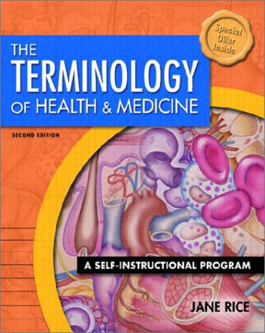 The Terminology of Health and Medicine: A Self-Instructional Program [With CDROM] 9780130423337