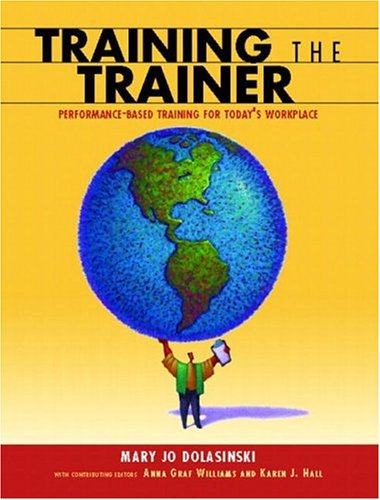 The Train the Trainer's Guide 9780130423436