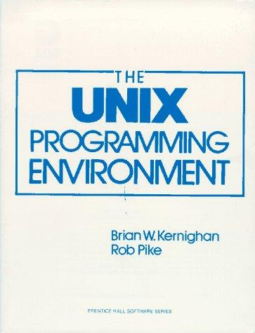 The Unix Programming Environment 9780139376818