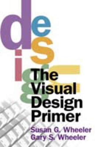 The Visual Design Primer 9780130280701