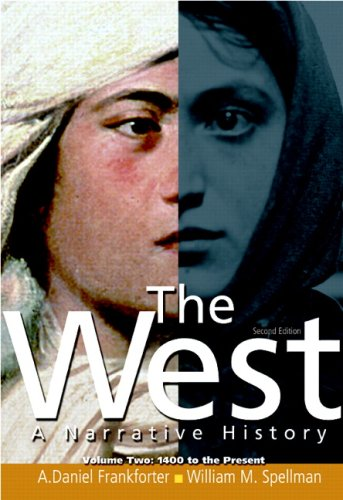 The West, Volume Two: 1400 to Present: A Narrative History - 2nd Edition