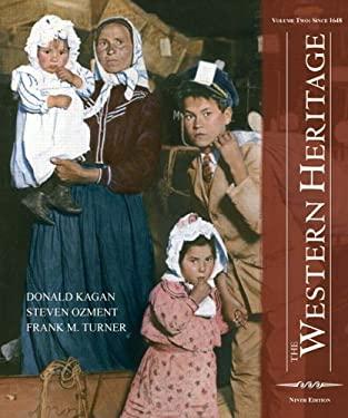 The Western Heritage: Volume 2 9780131733466