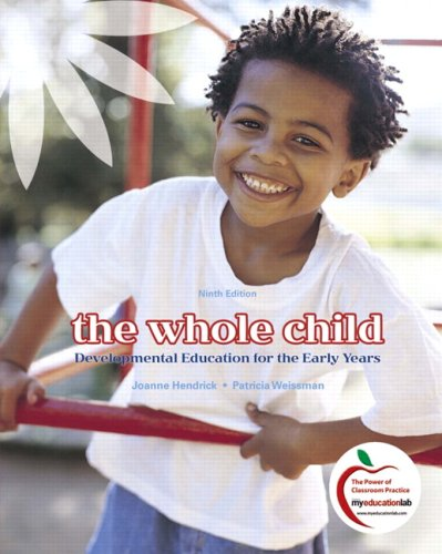 The Whole Child: Developmental Education for the Early Years 9780137153053