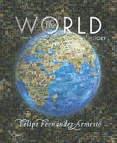 The World: A History: Volume B: From 1000 to 1800 [With CDROM] 368464