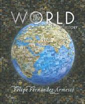 The World: A History: Volume C: From 1700 to the Present [With CDROM] 368466
