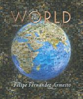 The World: A History: Volume One: To 1500 [With CDROM] 368462