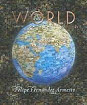 The World: A History: Volume Two: Since 1300 [With CDROM] 368461