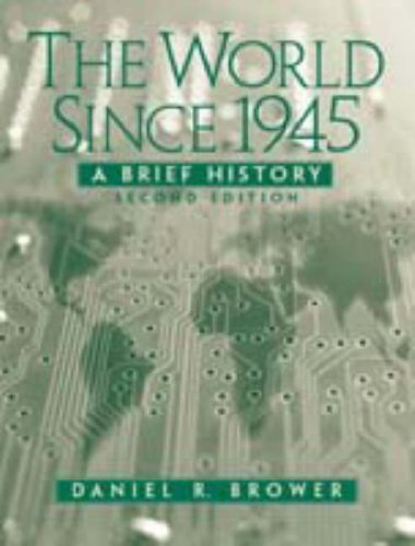 The World Since 1945: A Brief History 9780131897052